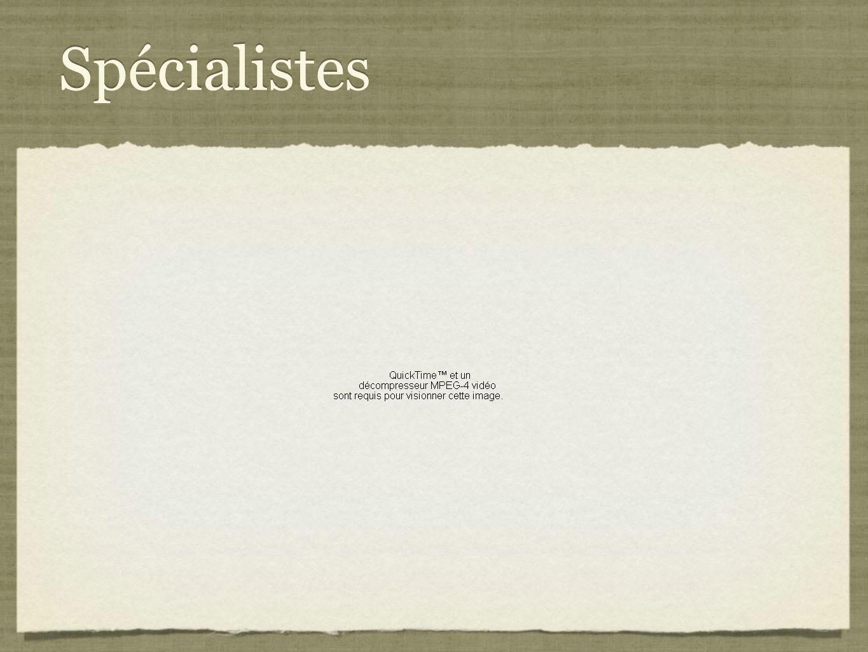 Spécialistes