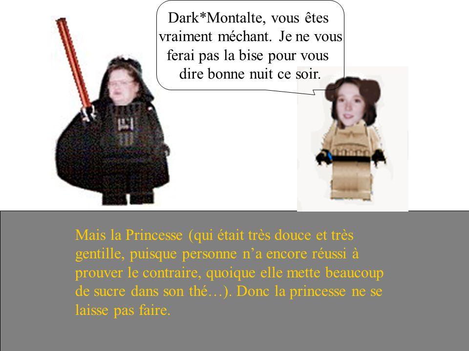 Pendant ce temps, Dark*Montalte continuait à traumatiser la Princesse Dame Leïa. Et puis tout le monde croira à lhoroscope Et ira mettre des cierges à