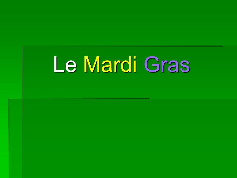 Le Mardi Gras