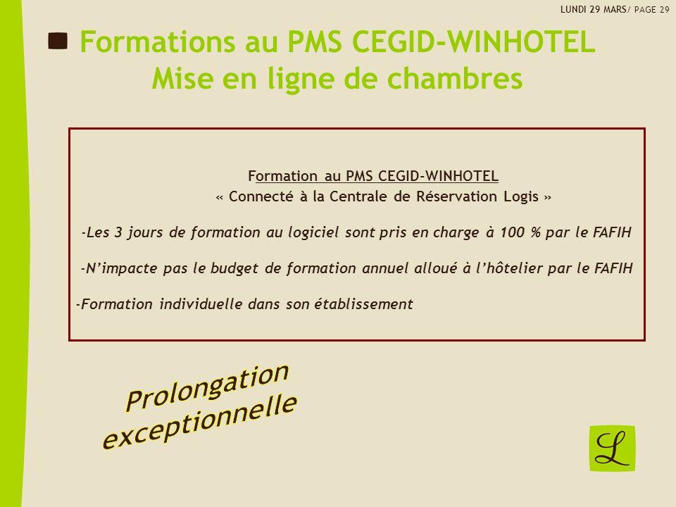 Formations au PMS CEGID-WINHOTEL Mise en ligne de chambres Formation au PMS CEGID-WINHOTEL « Connecté à la Centrale de Réservation Logis » -Les 3 jour