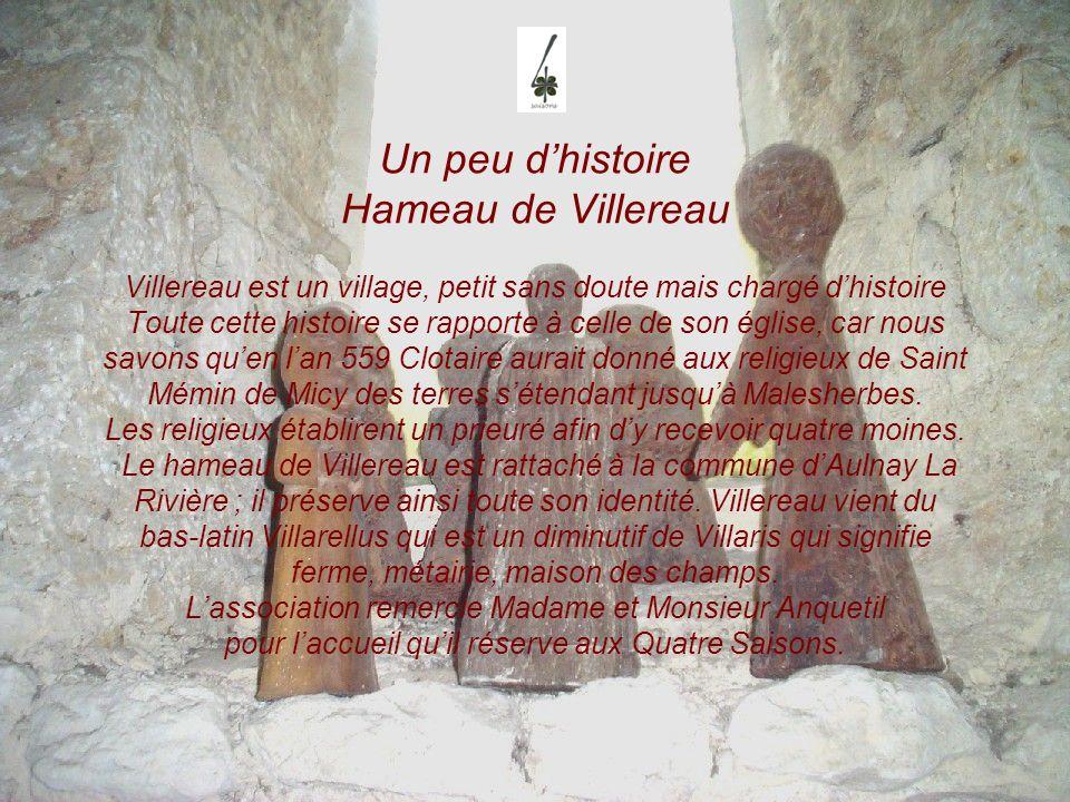 Un peu dhistoire Hameau de Villereau Villereau est un village, petit sans doute mais chargé dhistoire Toute cette histoire se rapporte à celle de son