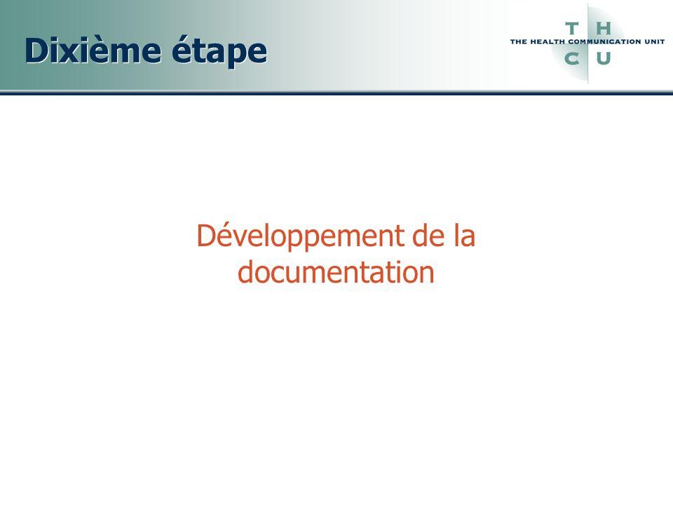 Dixième étape Développement de la documentation