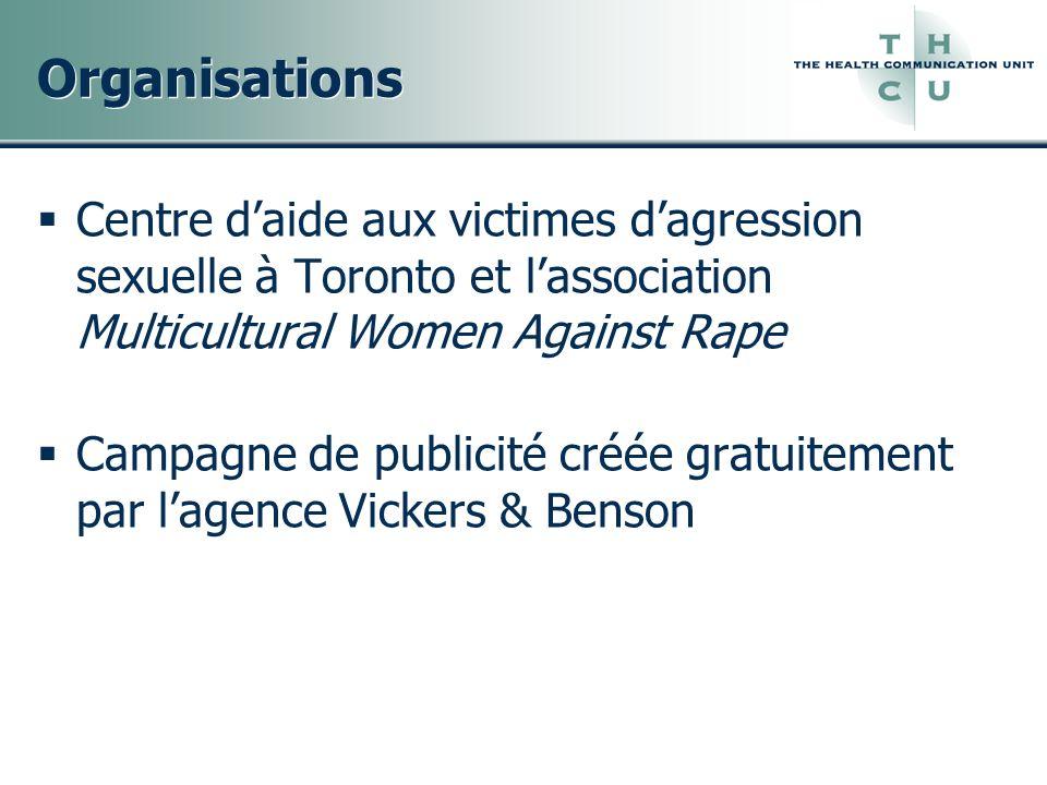 Organisations Centre daide aux victimes dagression sexuelle à Toronto et lassociation Multicultural Women Against Rape Campagne de publicité créée gra