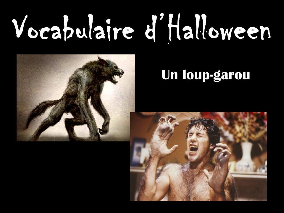 Vocabulaire dHalloween Un loup-garou
