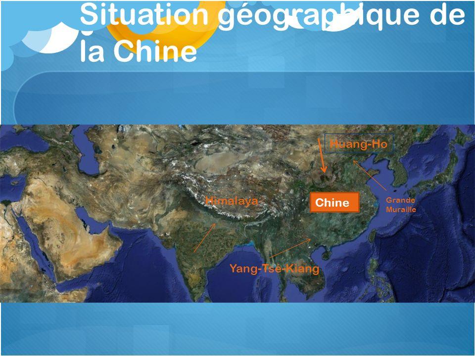 Situation géographique de la Chine Chine Huang-Ho Yang-Tsé-Kiang Grande Muraille Himalaya