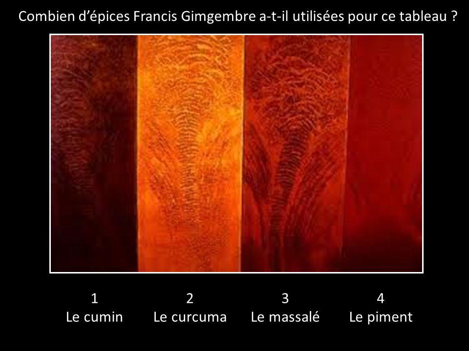 Combien dépices Francis Gimgembre a-t-il utilisées pour ce tableau .