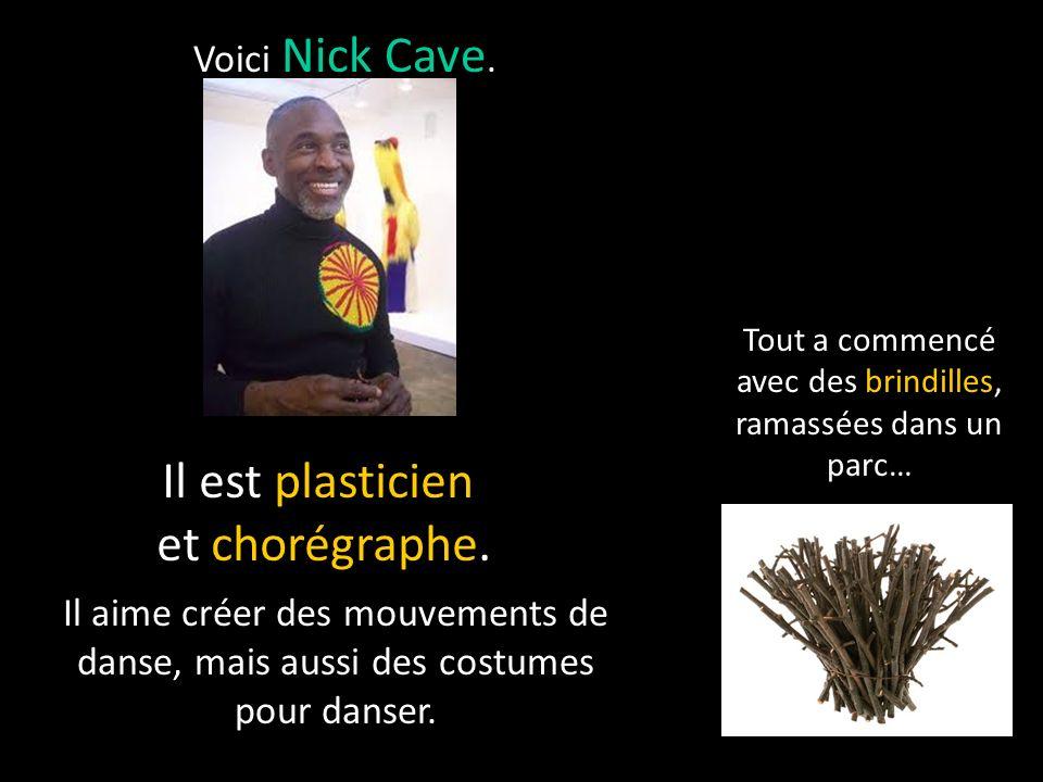 Voici Nick Cave.Il est plasticien et chorégraphe.