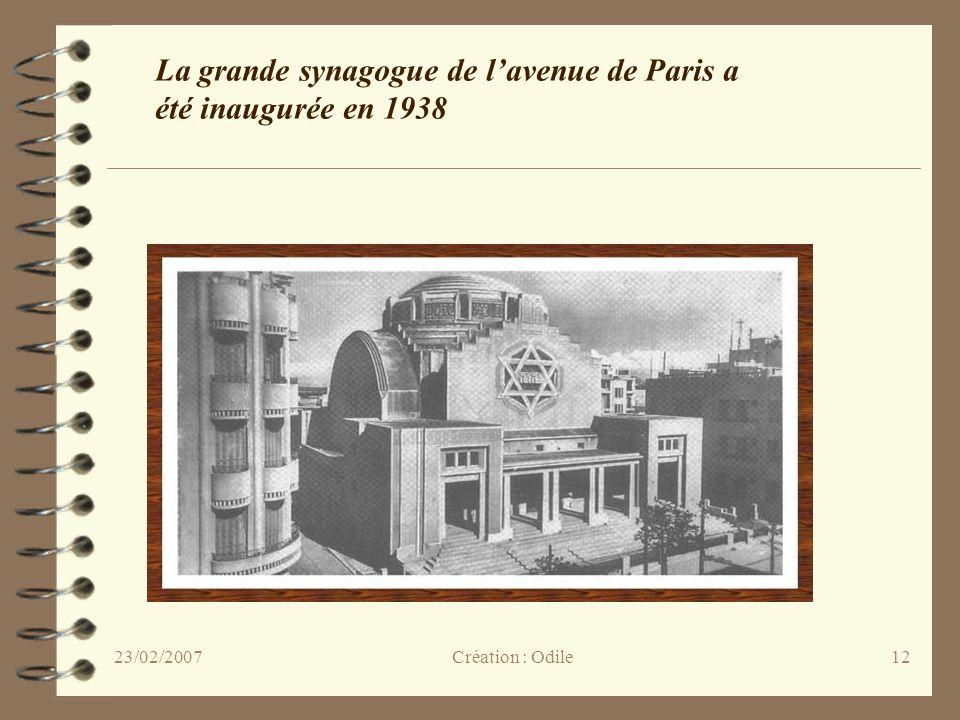 12 La grande synagogue de lavenue de Paris a été inaugurée en 1938 Création : Odile23/02/2007