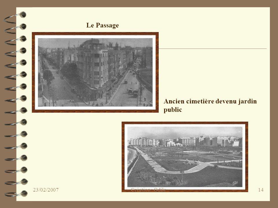 14 Le Passage Ancien cimetière devenu jardin public Création : Odile23/02/2007