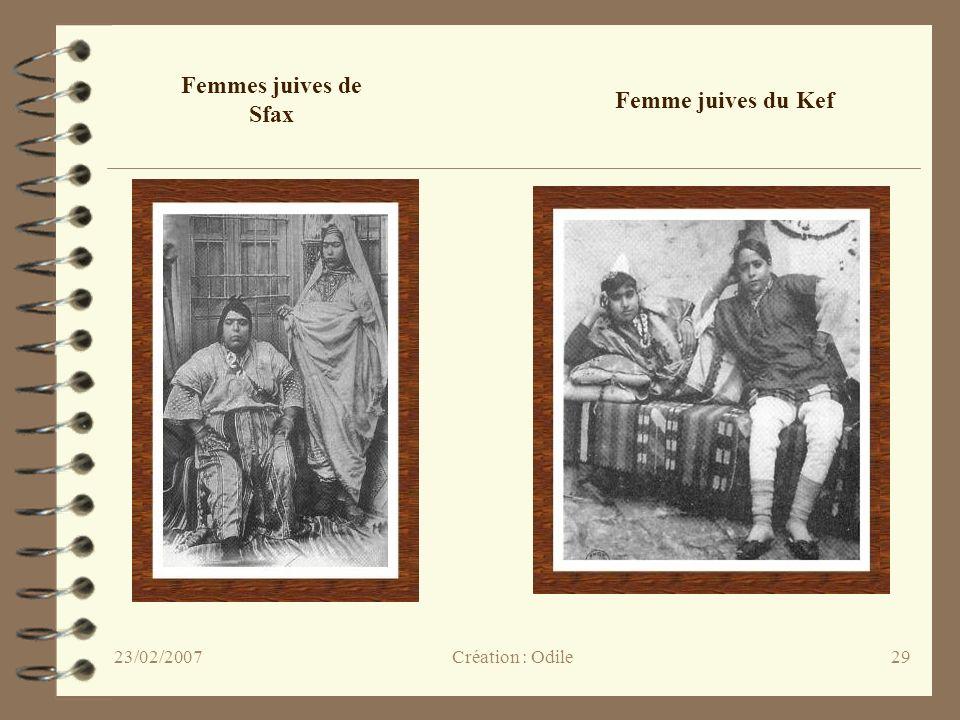 29 Femmes juives de Sfax Femme juives du Kef Création : Odile23/02/2007