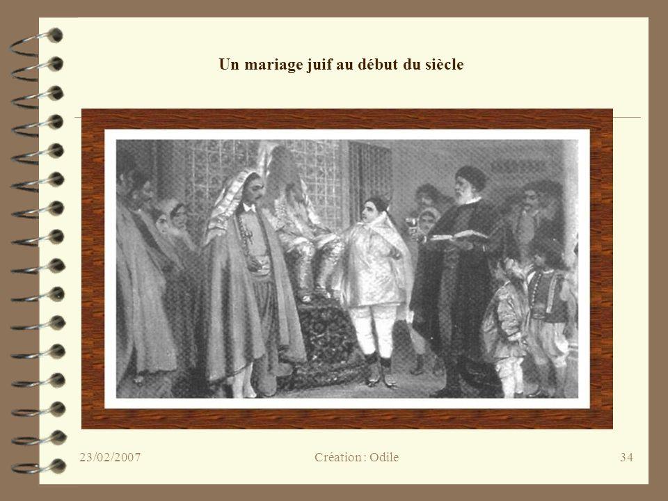 34 Un mariage juif au début du siècle Création : Odile23/02/2007