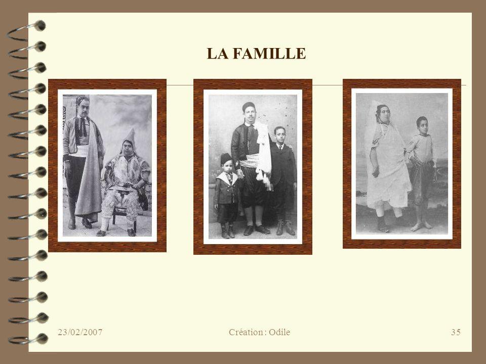 35 LA FAMILLE Création : Odile23/02/2007
