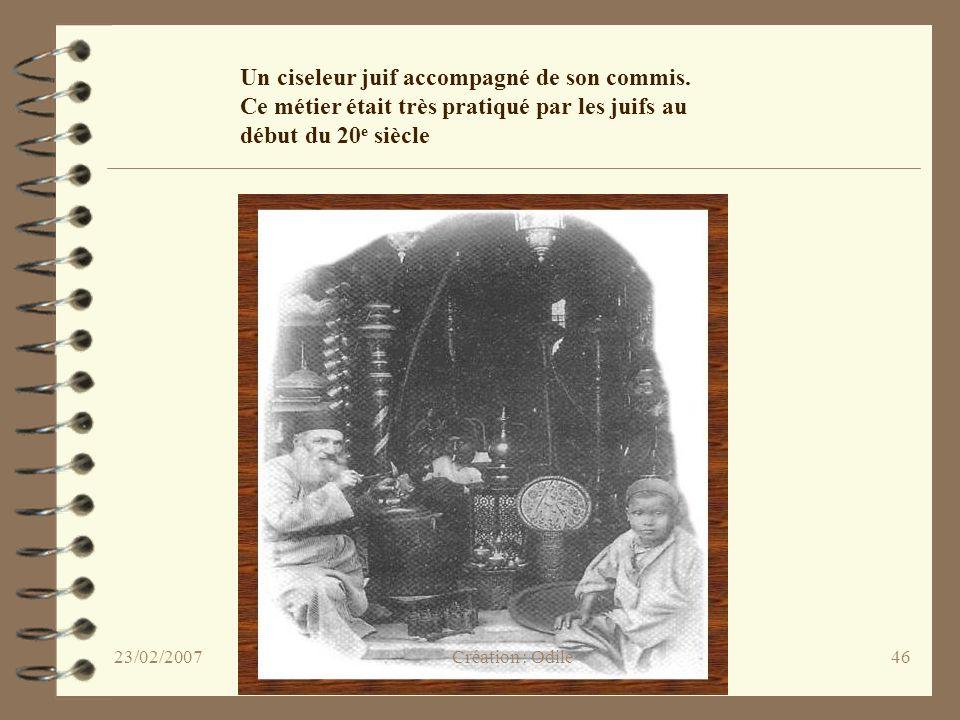 46 Un ciseleur juif accompagné de son commis. Ce métier était très pratiqué par les juifs au début du 20 e siècle Création : Odile23/02/2007