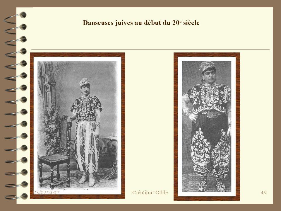 49 Danseuses juives au début du 20 e siècle Création : Odile23/02/2007