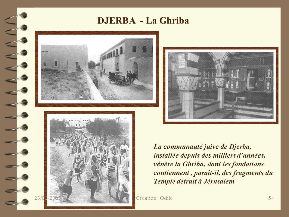 54 DJERBA - La Ghriba La communauté juive de Djerba, installée depuis des milliers dannées, vénère la Ghriba, dont les fondations contiennent, paraît-