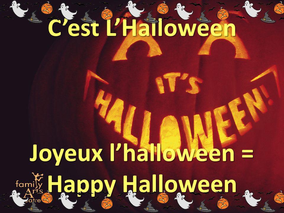 Cest LHalloween Joyeux lhalloween = Happy Halloween