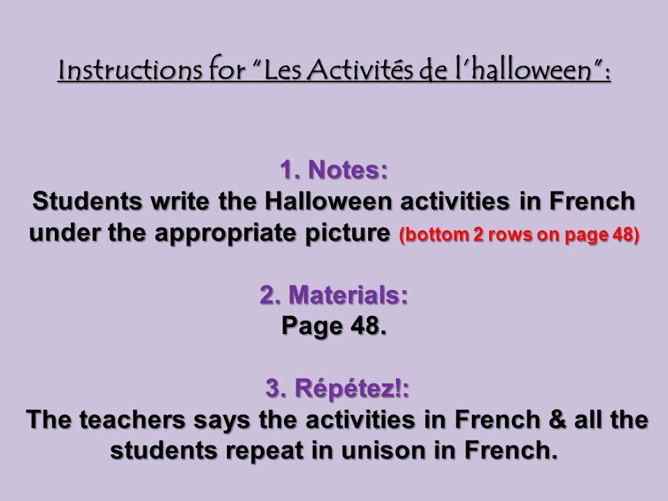 Instructions for Les Activités de lhalloween: 1.
