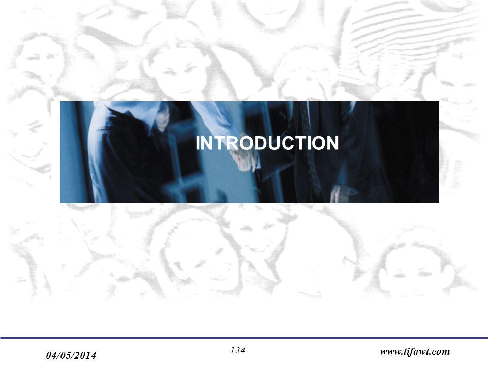 04/05/2014 www.tifawt.com 134 INTRODUCTION
