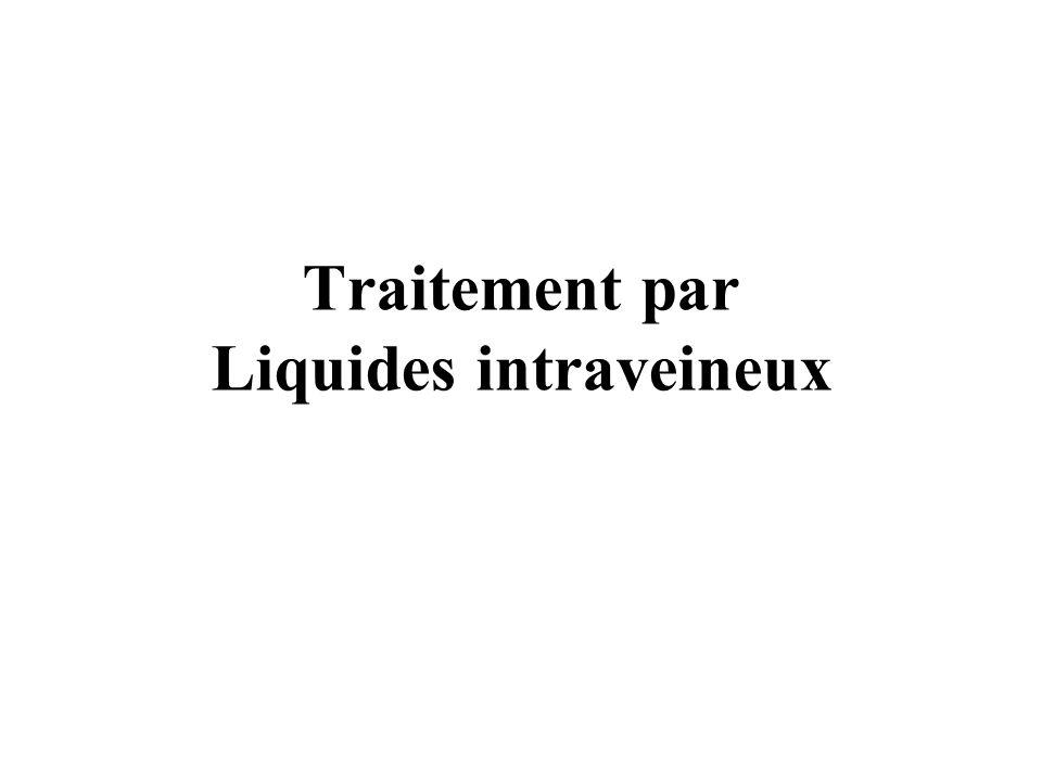 Traitement par Liquides intraveineux