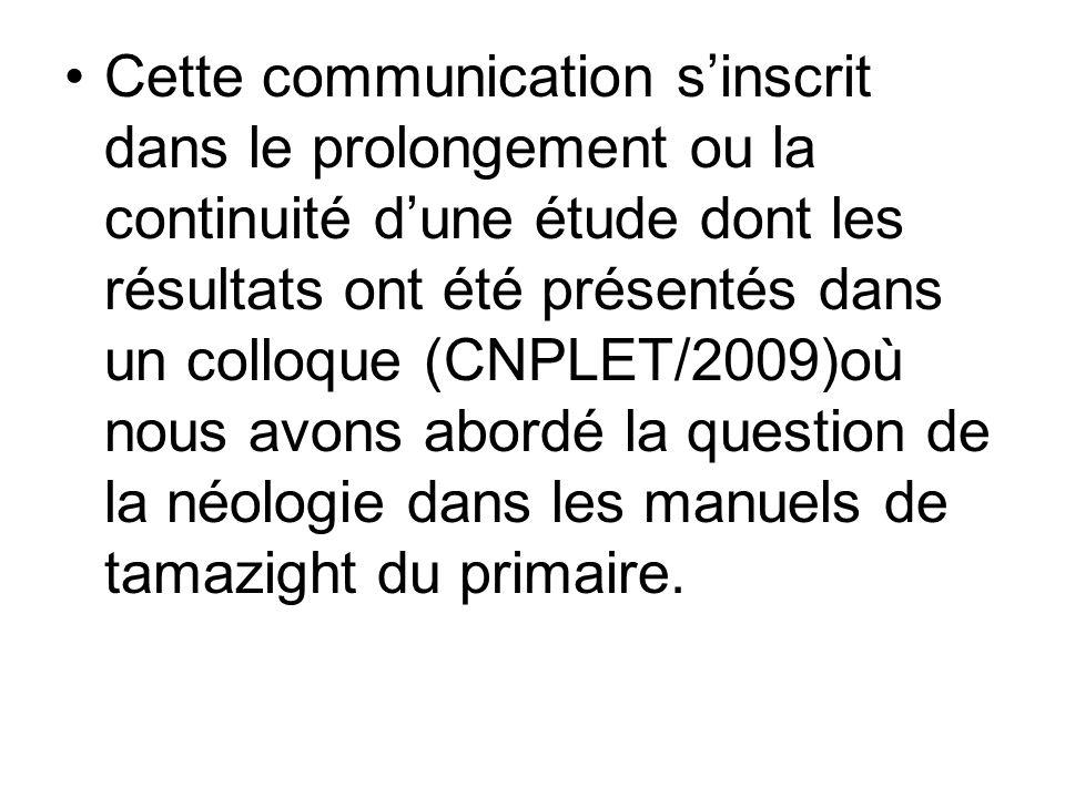 Cette communication sinscrit dans le prolongement ou la continuité dune étude dont les résultats ont été présentés dans un colloque (CNPLET/2009)où no