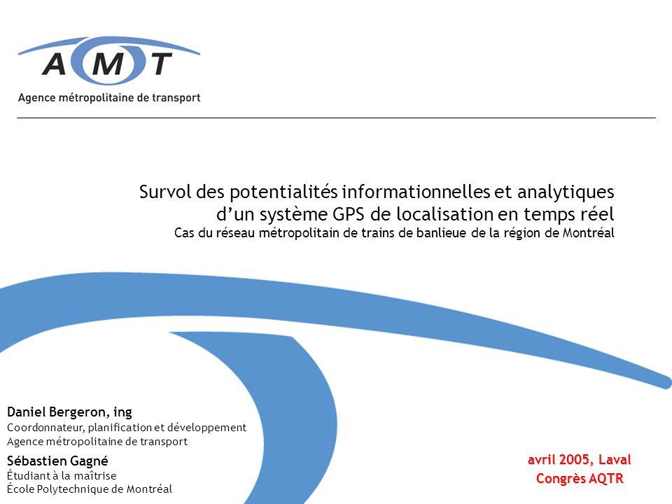 Survol des potentialités informationnelles et analytiques dun système GPS de localisation en temps réel Cas du réseau métropolitain de trains de banli