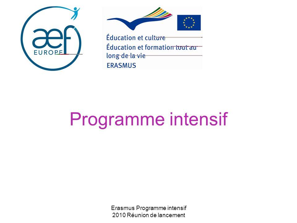 Erasmus Programme intensif 2010 Réunion de lancement Programme intensif