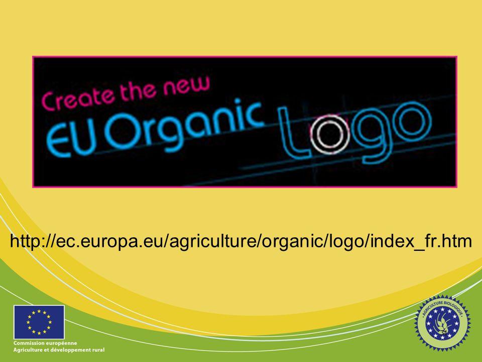 31 http://ec.europa.eu/agriculture/organic/logo/index_fr.htm