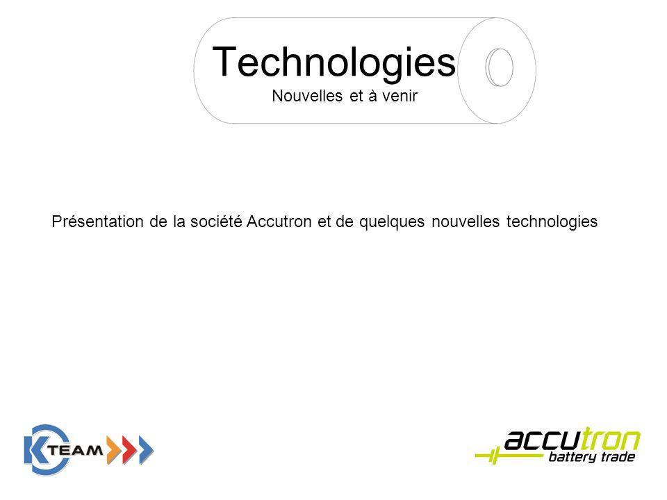 Technologies Nouvelles et à venir Présentation de la société Accutron et de quelques nouvelles technologies