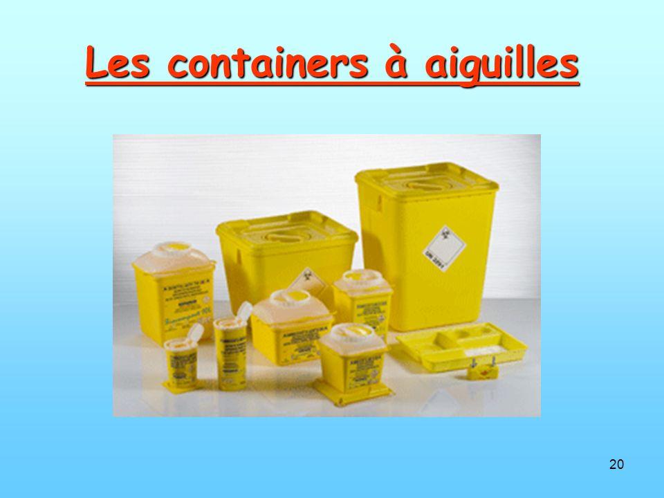 20 Les containers à aiguilles