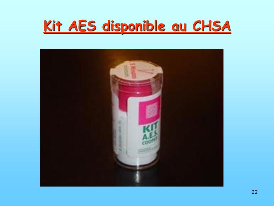 22 Kit AES disponible au CHSA