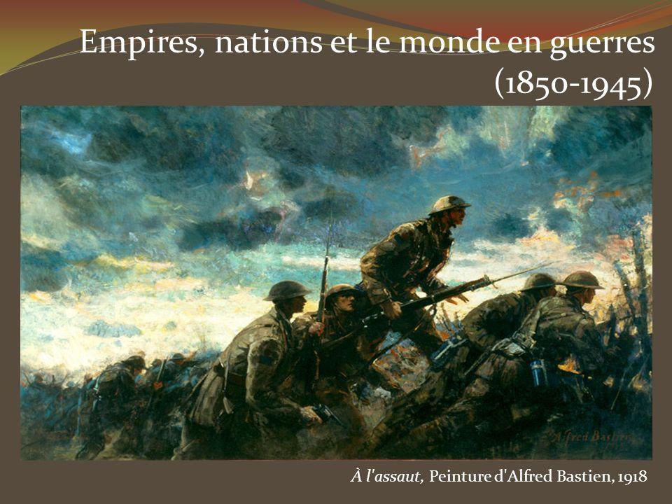 Empires, nations et le monde en guerres (1850-1945) À l'assaut, Peinture d'Alfred Bastien, 1918