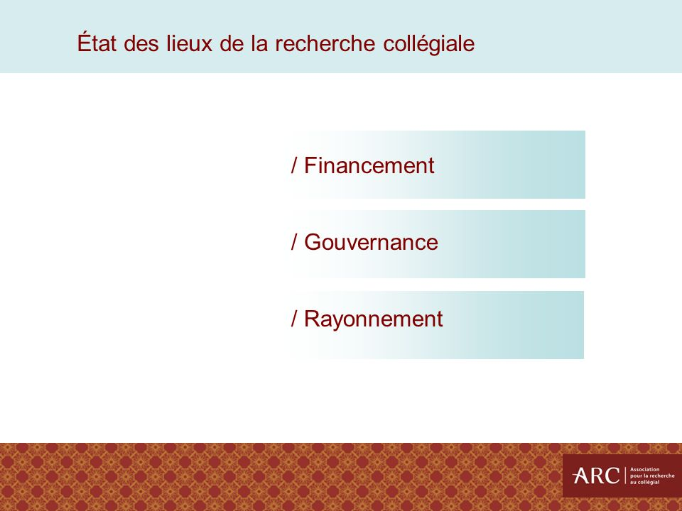 / Financement / Gouvernance / Rayonnement