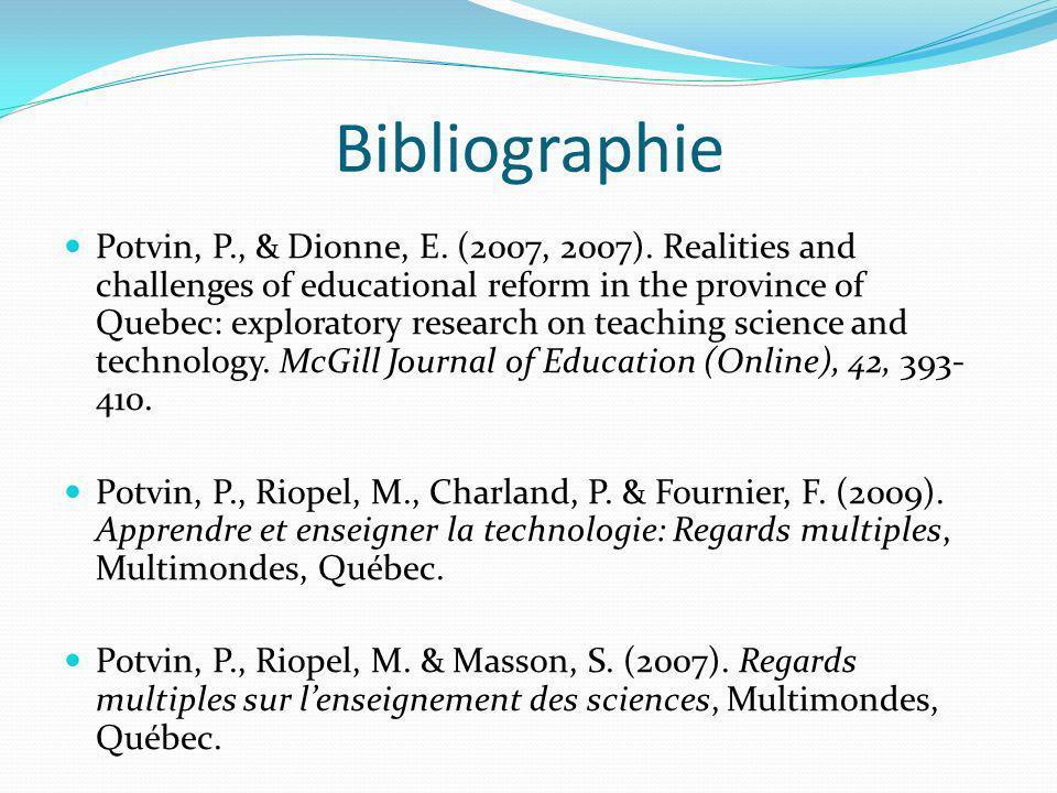 Bibliographie Potvin, P., & Dionne, E.(2007, 2007).