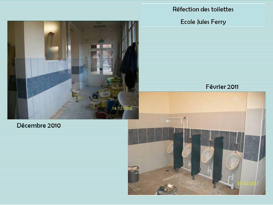 Réfection des toilettes Ecole Jules Ferry Décembre 2010 Février 2011