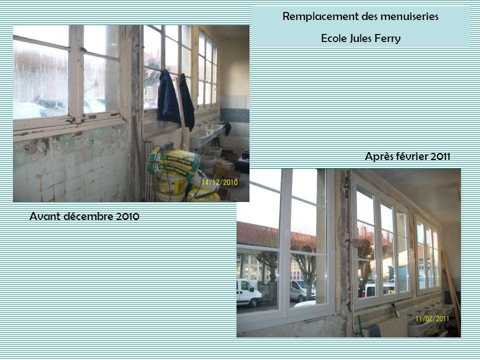 Remplacement des menuiseries Ecole Jules Ferry Avant décembre 2010 Après février 2011
