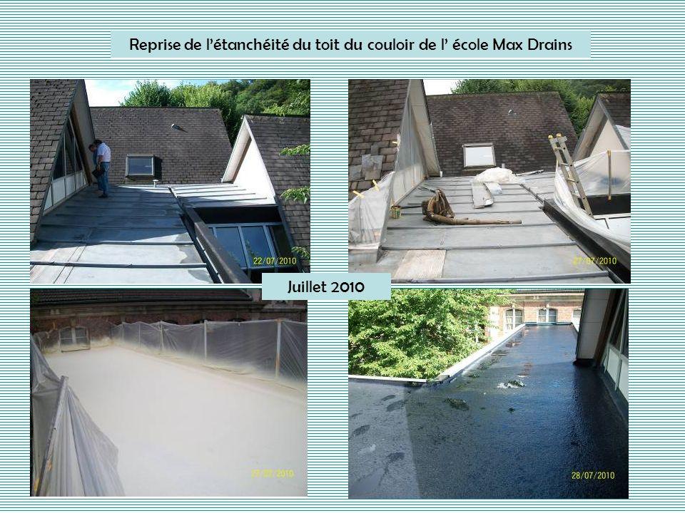 Reprise de létanchéité du toit du couloir de l école Max Drains Juillet 2010