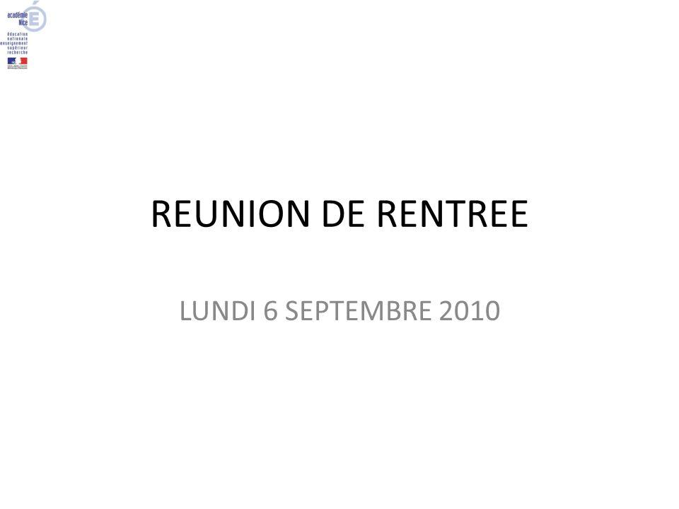 REUNION DE RENTREE LUNDI 6 SEPTEMBRE 2010