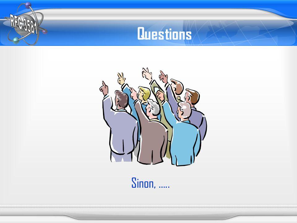 Questions Sinon, …..