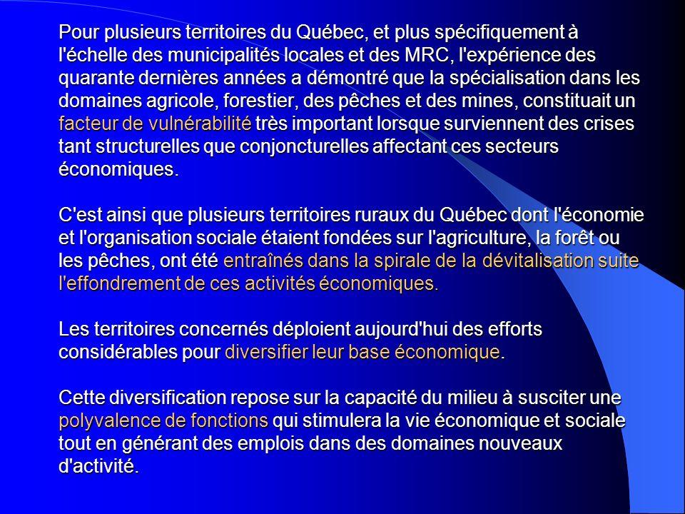 Pour plusieurs territoires du Québec, et plus spécifiquement à l'échelle des municipalités locales et des MRC, l'expérience des quarante dernières ann