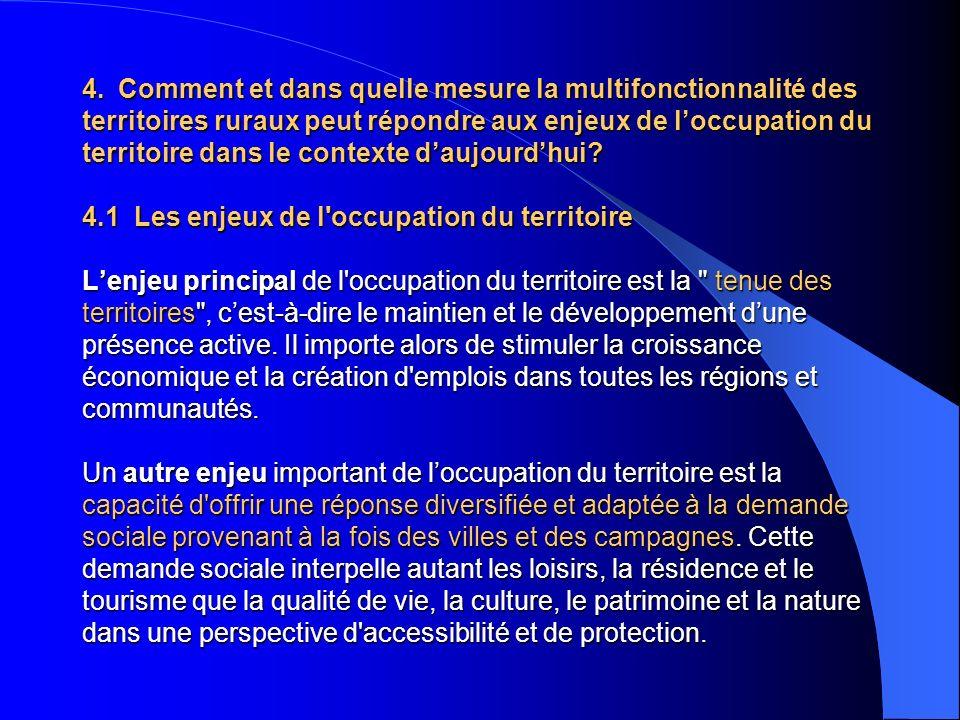 4. Comment et dans quelle mesure la multifonctionnalité des territoires ruraux peut répondre aux enjeux de loccupation du territoire dans le contexte