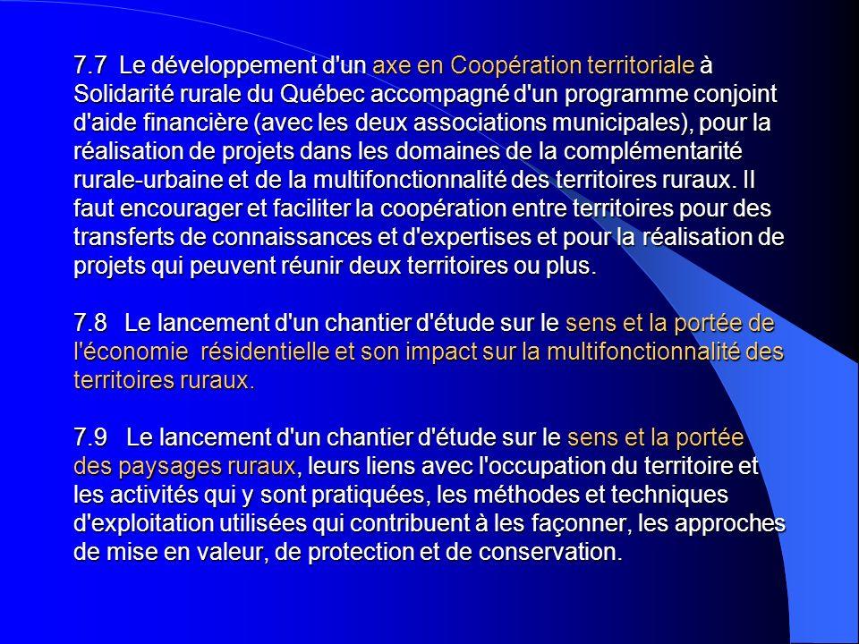 7.7 Le développement d'un axe en Coopération territoriale à Solidarité rurale du Québec accompagné d'un programme conjoint d'aide financière (avec les