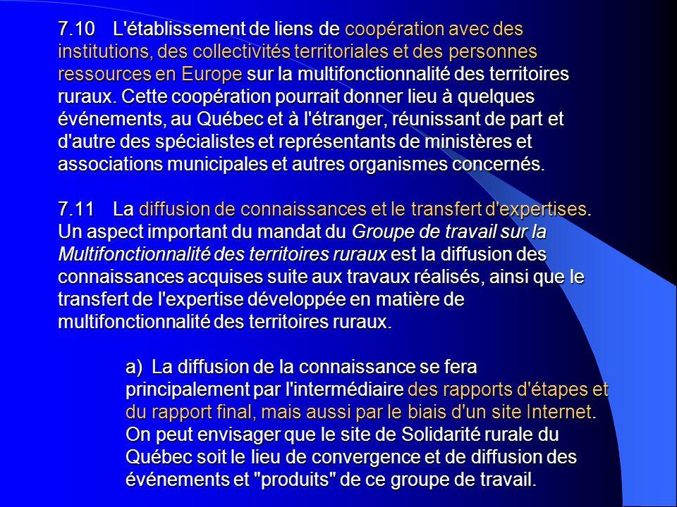 7.10 L'établissement de liens de coopération avec des institutions, des collectivités territoriales et des personnes ressources en Europe sur la multi