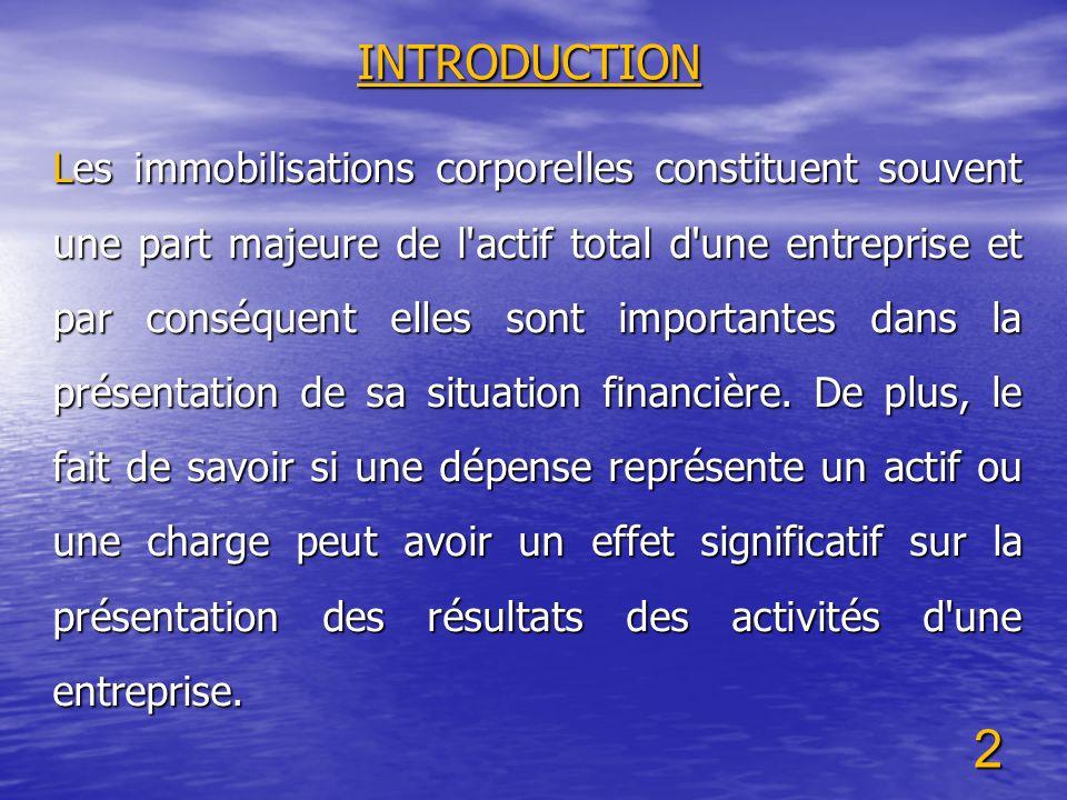 3 OBJECTIF L objectif de la norme IAS 16 est de prescrire le traitement comptable des immobilisations corporelles.