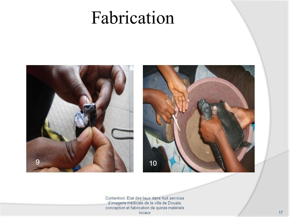 Fabrication Contention: Etat des lieux dans huit services d'imagerie médicale de la ville de Douala; conception et fabrication de quinze matériels loc