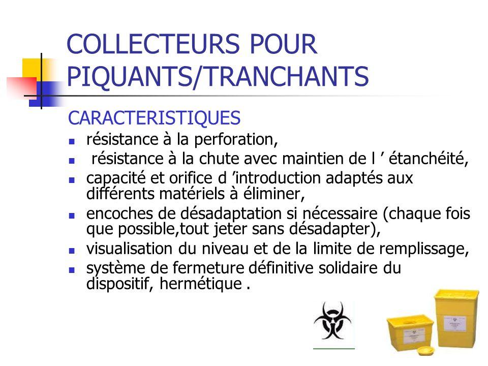 COLLECTEURS POUR PIQUANTS/TRANCHANTS CARACTERISTIQUES résistance à la perforation, résistance à la chute avec maintien de l étanchéité, capacité et or