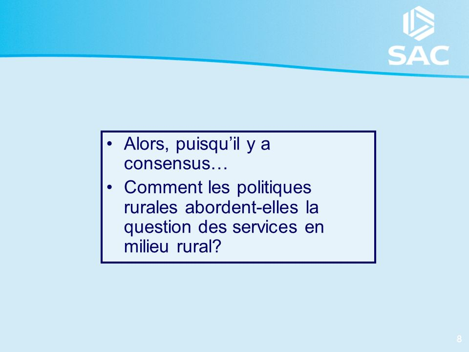 19 Le priorités en Finlande 1.Les politiques visent à restructurer les mécanismes de desserte de services et favorisent la coopération entre les autorités locales.