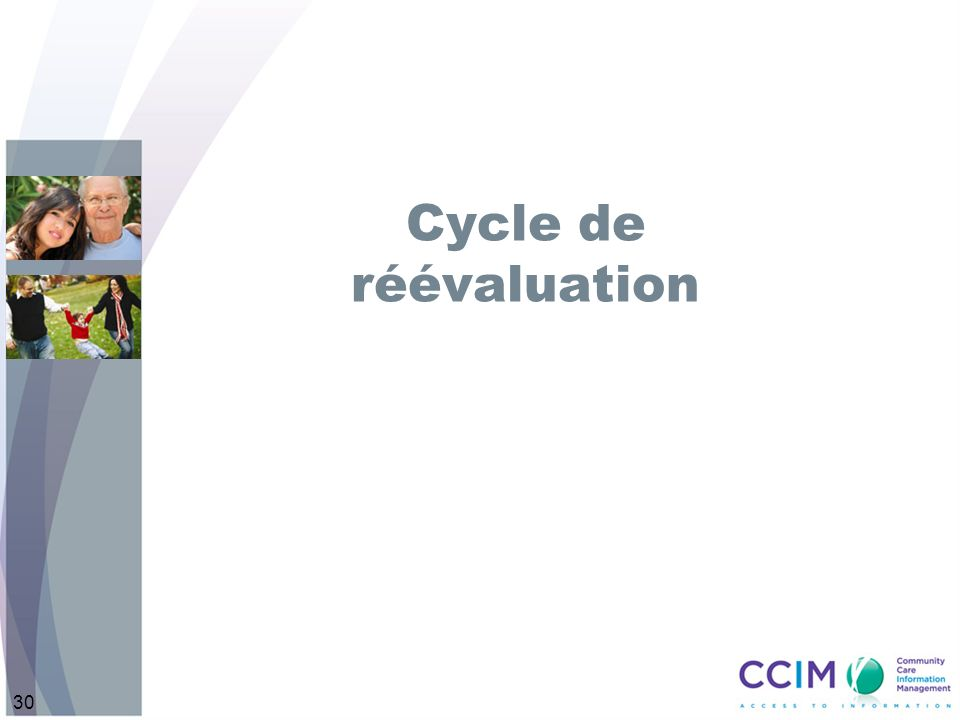 30 Cycle de réévaluation