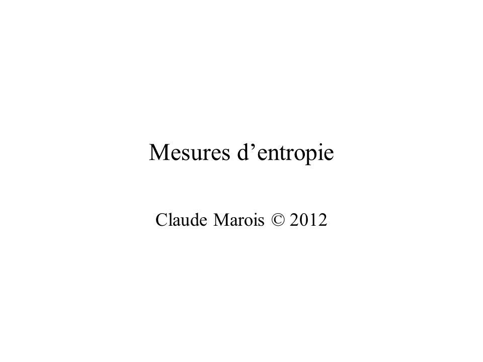 Mesures dentropie Claude Marois © 2012