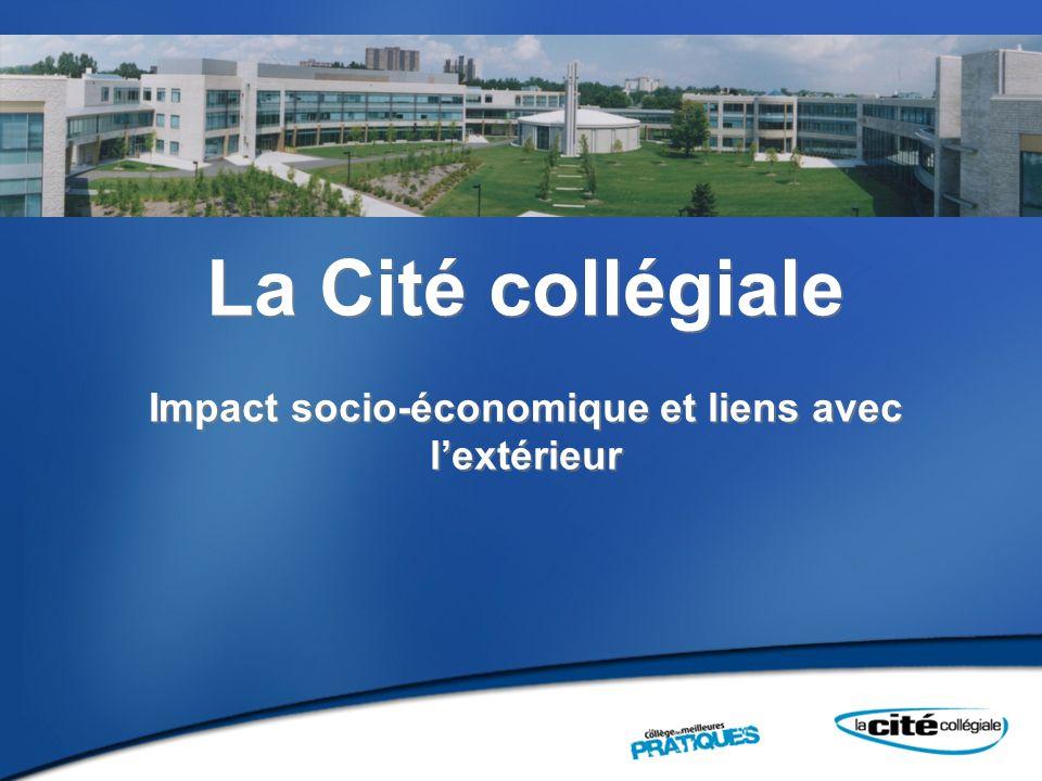 La Cité collégiale Impact socio-économique et liens avec lextérieur