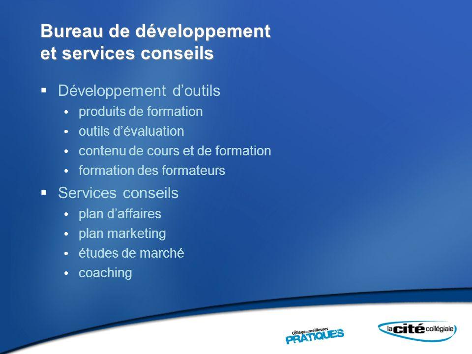 Bureau de développement et services conseils Développement doutils produits de formation outils dévaluation contenu de cours et de formation formation